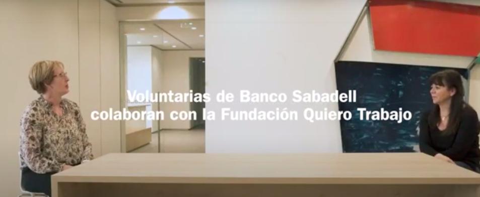 Banc de Sabadell y Fundación Quiero Trabajo, se unen una vez más